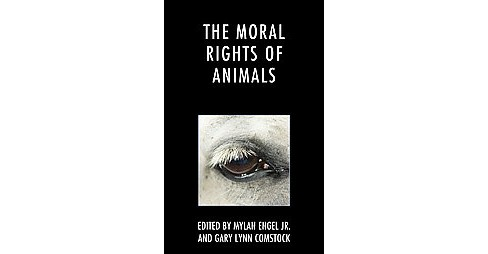 Moral Rights of Animals (Hardcover) - image 1 of 1