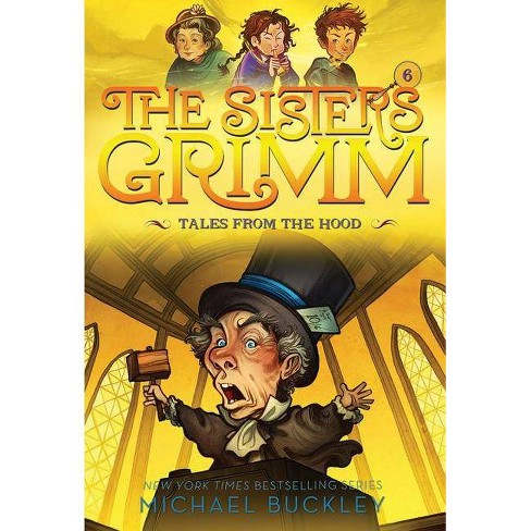 Tales from the Hood (the Sisters Grimm #6) - by  Michael Buckley (Paperback) - image 1 of 1