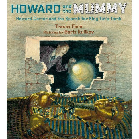 Howard and the Mummy - by  Tracey Fern (Hardcover) - image 1 of 1