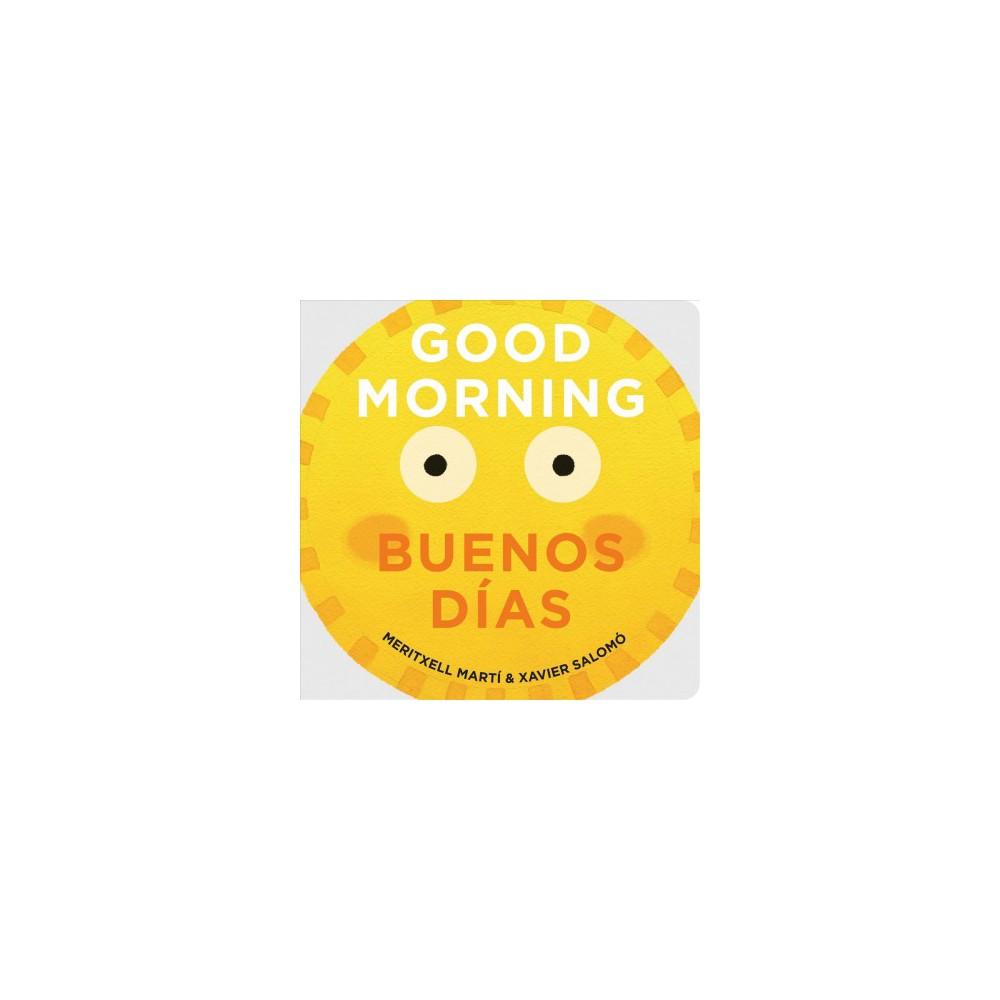Good Morning Buenos D As By Meritxell Mart Board Book