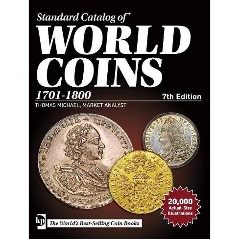 Standard Catalog of World Coins, 1701-1800 - (Paperback) - image 1 of 1
