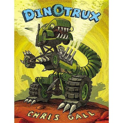 Dinotrux (Hardcover) by Chris Gall