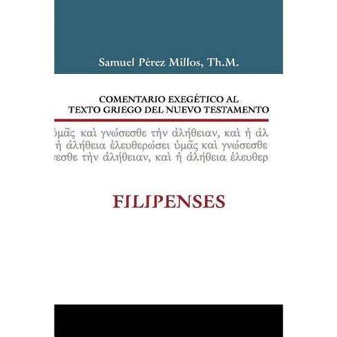 Comentario Exegético Al Texto Griego del N.T. - Filipenses - by  Samuel Millos (Hardcover) - image 1 of 1