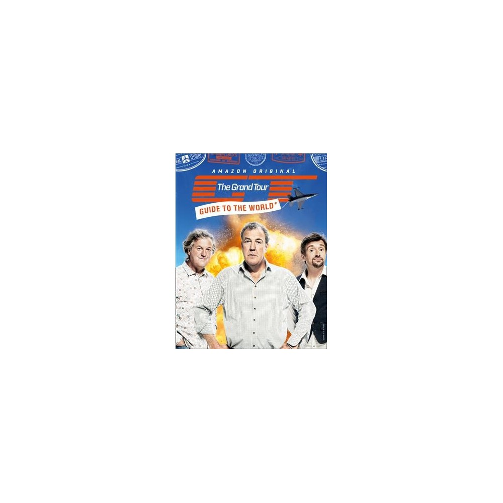 Grand Tour Guide to the World (Hardcover) (Jeremy Clarkson & Richard Hammond & James May)