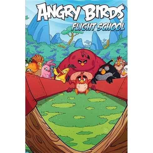 Angry Birds Comics: Flight School - by  Paul Tobin & Kari Korhonen (Hardcover) - image 1 of 1