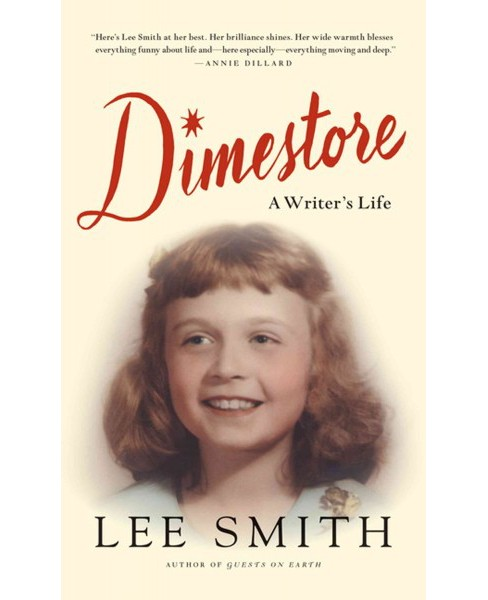 Dimestore (Large Print) (Hardcover) (Lee Smith) - image 1 of 1