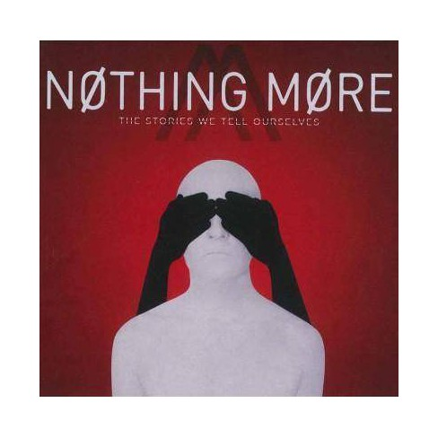 Nothing More - Stories We Tell Ourselves (CD) - image 1 of 1
