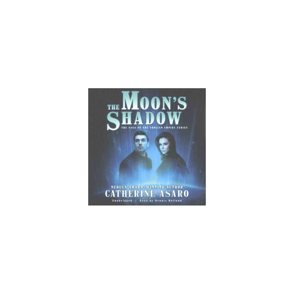 Moon's Shadow (Unabridged) (CD/Spoken Word) (Catherine Asaro)