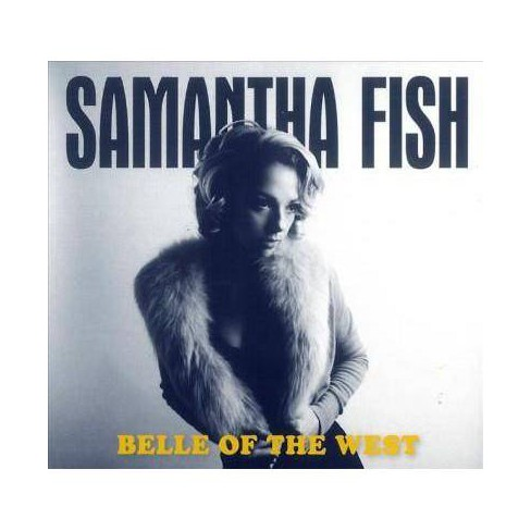 Samantha Fish - Belle of the West (CD) - image 1 of 1