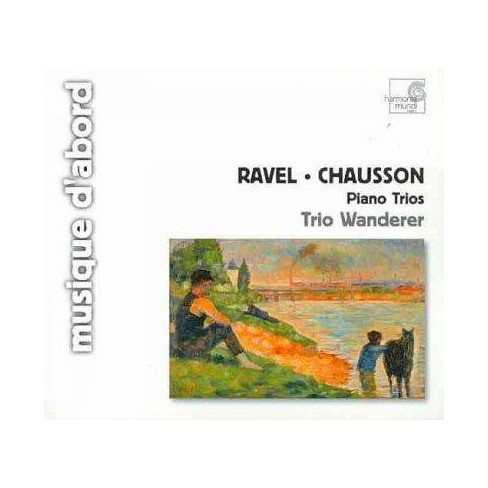 Ernest Chausson; Ravel, Maurice [Composer]; Trio Wanderer - Ravel: Piano Trio; Chausson: Piano Trio (CD) - image 1 of 1