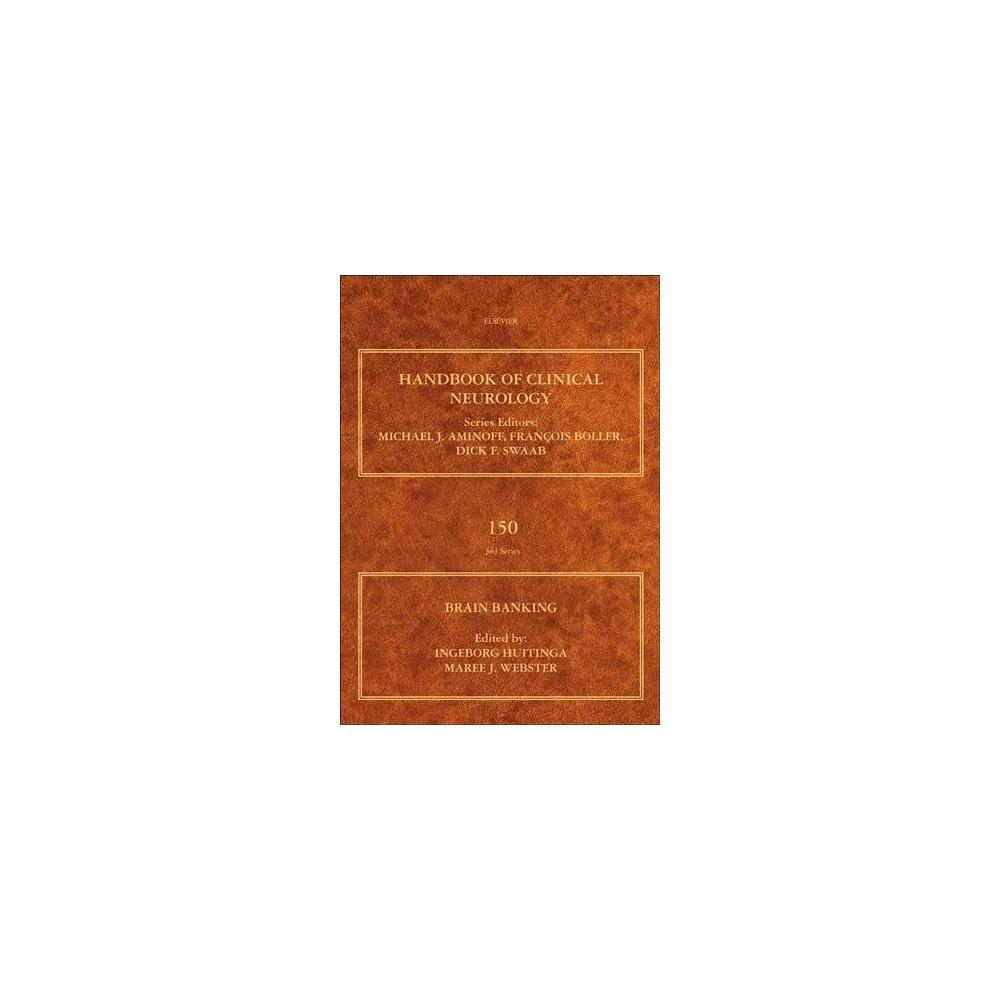 Brain Banking - 1 (Handbook of Clinical Neurology Revised Series) (Hardcover)
