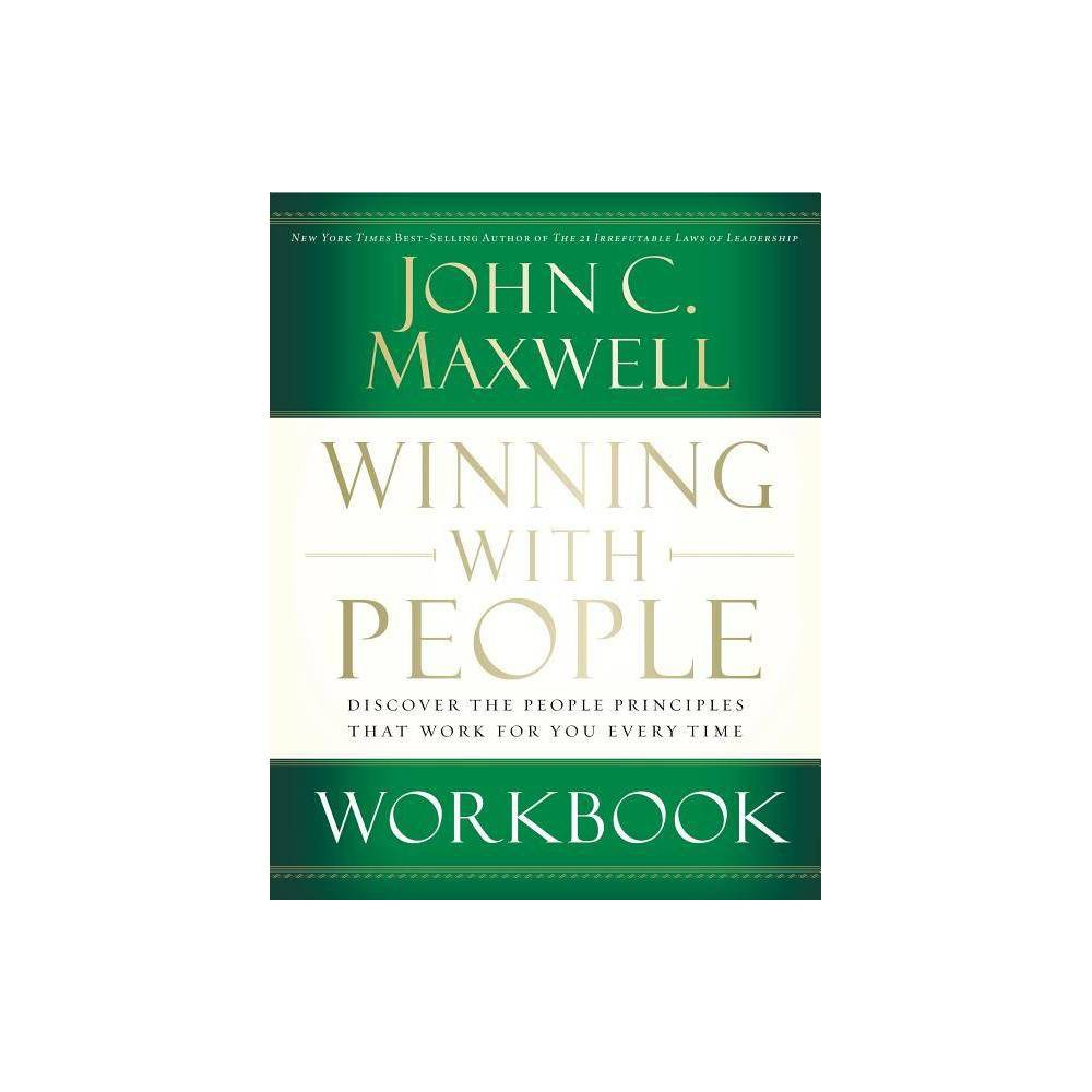 Winning With People Workbook By John C Maxwell Paperback