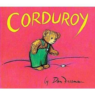 Corduroy (Reprint)(Board)by Don Freeman