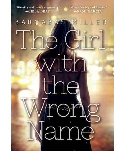 Girl With the Wrong Name (Reprint) (Paperback) (Barnabas Miller) - image 1 of 1
