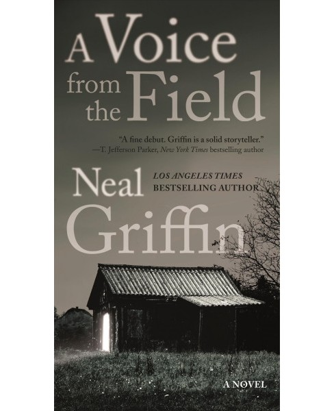 Voice from the Field (Reprint) (Paperback) (Neal Griffin) - image 1 of 1