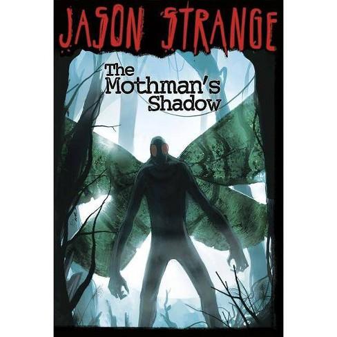 The Mothman's Shadow - (Jason Strange (Paperback)) by  Jason Strange (Paperback) - image 1 of 1