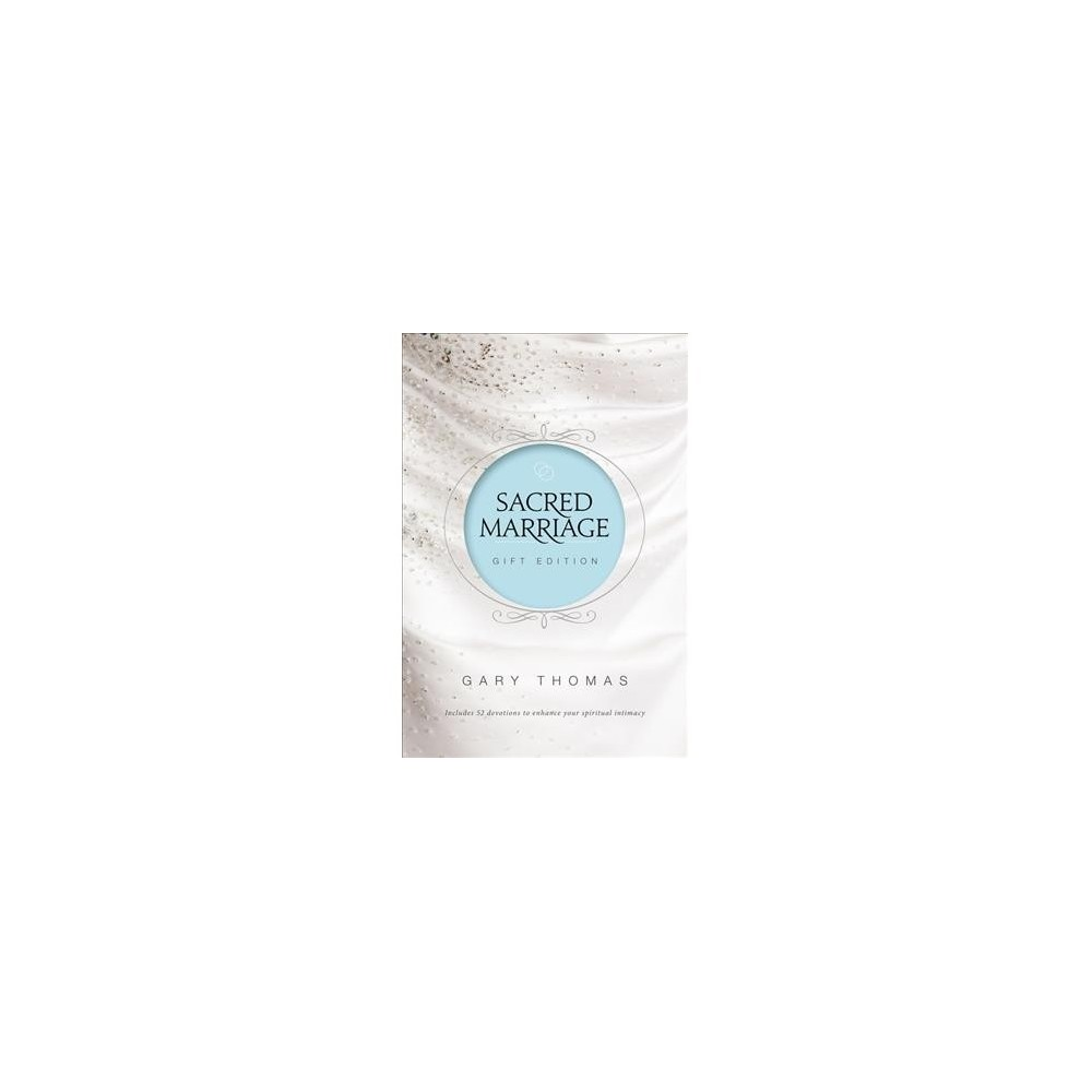 Sacred Marriage - Gift by Gary L. Thomas (Hardcover)