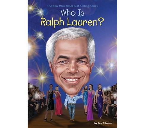 Who Is Ralph Lauren? -  (Who Was...?) by Jane O'Connor (Paperback) - image 1 of 1