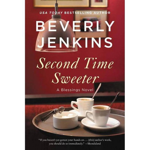 Second Time Sweeter - (Blessings, 9) by  Beverly Jenkins (Paperback) - image 1 of 1