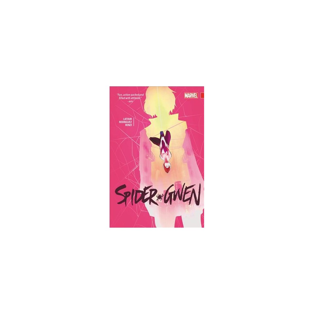 Spider-Gwen 2 (Hardcover) (Jason Latour & Dennis Hopeless & Robbie Thompson)