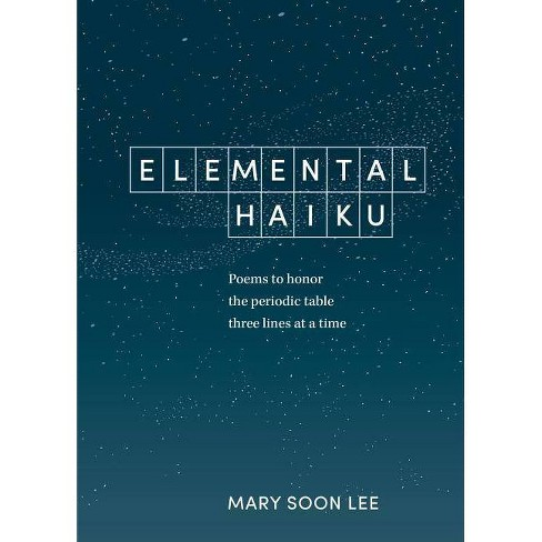Elemental Haiku - by  Mary Soon Lee (Paperback) - image 1 of 1