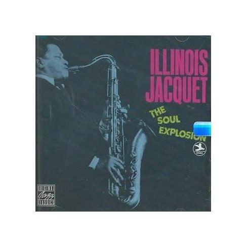 Illinois Jacquet - Soul Explosion (CD) - image 1 of 1