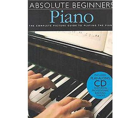 Absolute Beginners Piano (Paperback) - image 1 of 1