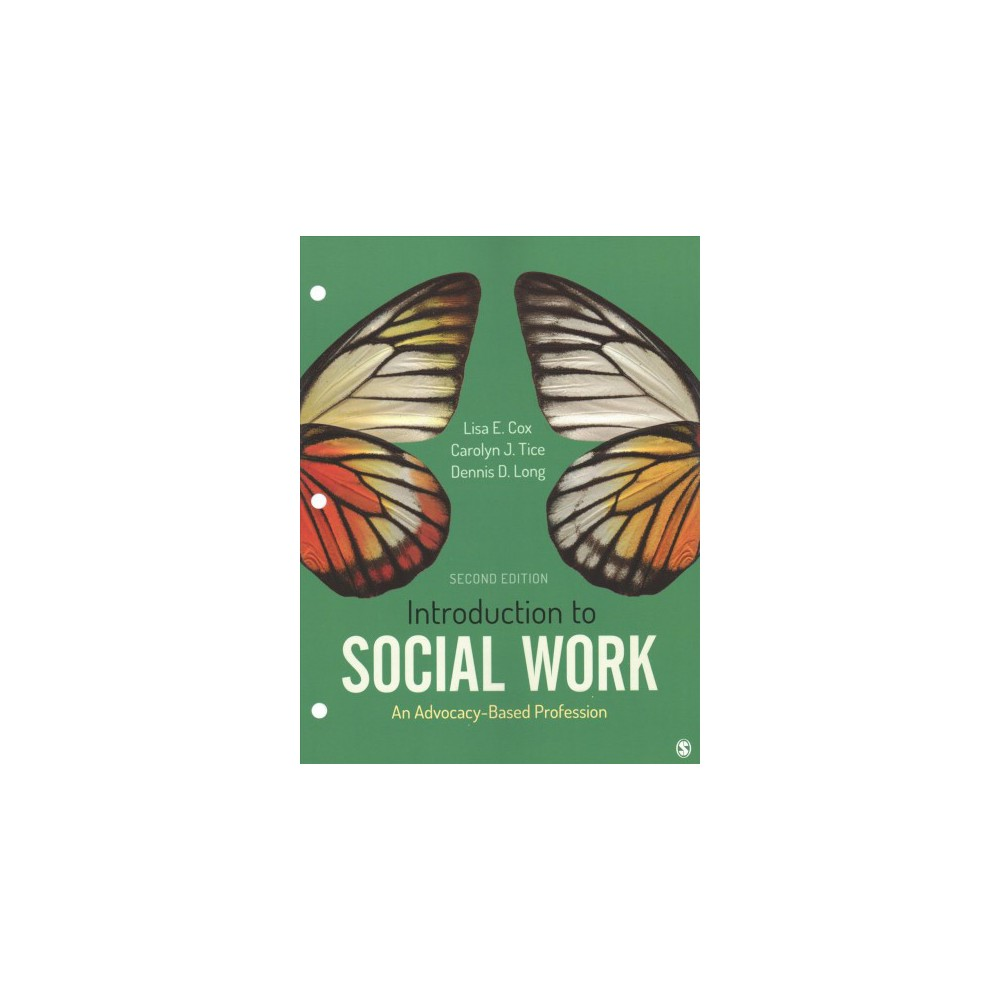 Introduction to Social Work : An Advocacy-based Profession - (Paperback)