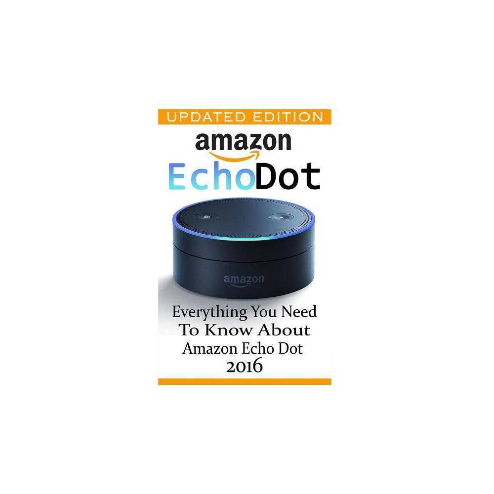 Amazon Echo Dot - by Adam Strong (Paperback)