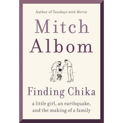 Finding Chika - by Mitch Albom (Hardcover) - image 1 of 1