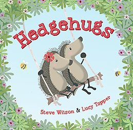Hedgehugs Juvenile Fiction by Steve Wilson