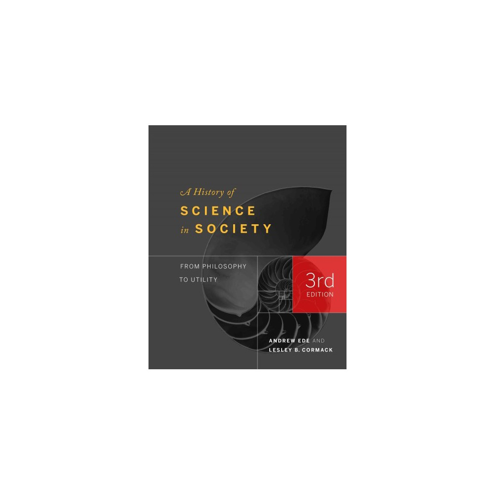 History of Science in Society : From Philosophy to Utility (Paperback) (Andrew Ede)