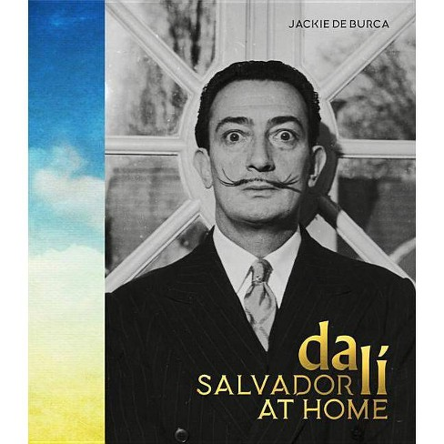 Salvador Dali at Home - by  Jackie de Burca (Hardcover) - image 1 of 1