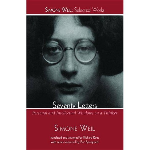 Seventy Letters - (Simone Weil: Selected Works) by  Simone Weil (Paperback) - image 1 of 1