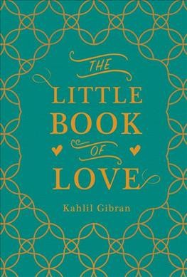 Little Book of Love - Reissue by Kahlil Gibran (Hardcover)