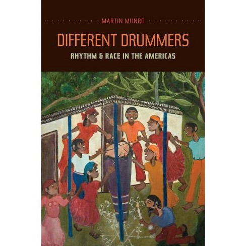 Different Drummers - (Music of the African Diaspora) by  Martin Munro (Paperback) - image 1 of 1