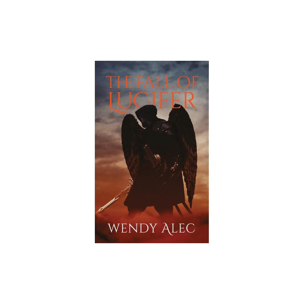 Fall of Lucifer - Unabridged (Chronicles of Brothers) by Wendy Alec (CD/Spoken Word)