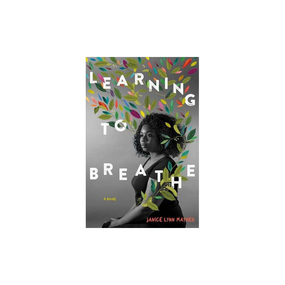Learning to Breathe - Reprint by Janice Lynn Mather (Paperback)
