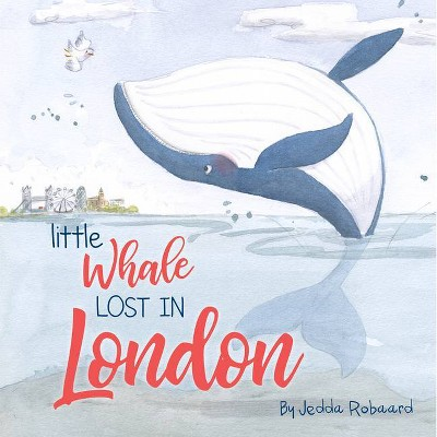 Little Whale Lost in London - (Lost Creatures)(Board Book)