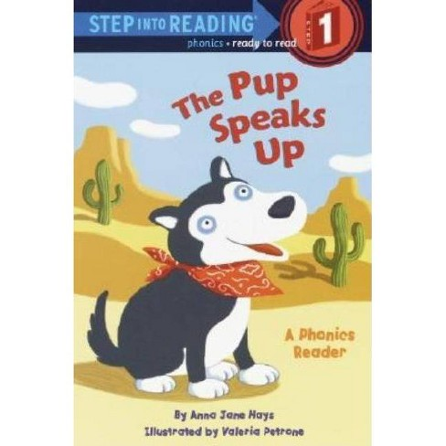 The Pup Speaks Up - (Step Into Reading: (Early Paperback)) by  Anna Jane Hays (Paperback) - image 1 of 1