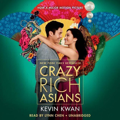 Crazy Rich Asians (Movie Tie-In Edition) - (Crazy Rich Asians Trilogy)by  Kevin Kwan (AudioCD) - image 1 of 1