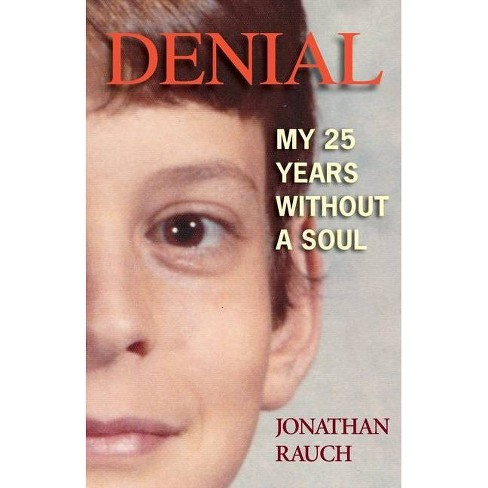 Denial - by  Jonathan Rauch (Paperback) - image 1 of 1
