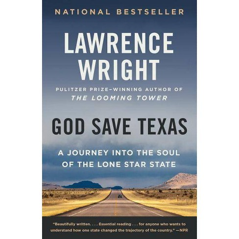 God Save Texas - by  Lawrence Wright (Paperback) - image 1 of 1