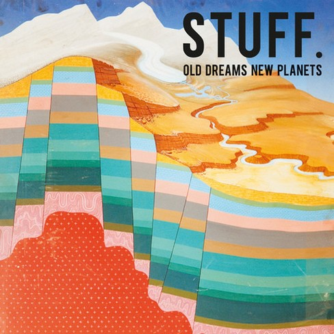Stuff. - Old Dreams New Planets (Vinyl) - image 1 of 1