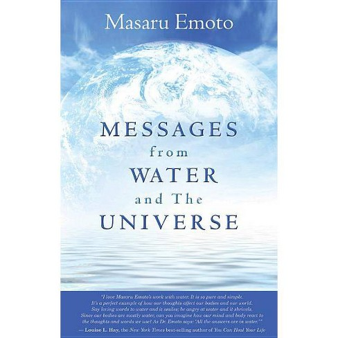 Messages from Water and the Universe - by  Masaru Emoto (Paperback) - image 1 of 1