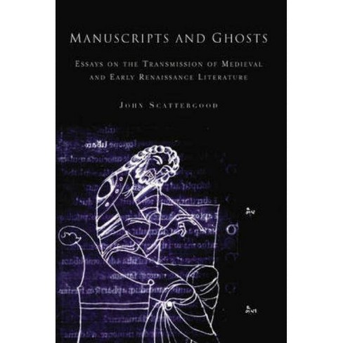 Manuscripts and Ghosts - by  John Scattergood (Hardcover) - image 1 of 1