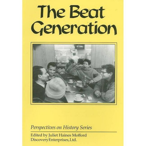 The Beat Generation - (Perspectives on History (Discovery)) (Paperback) - image 1 of 1