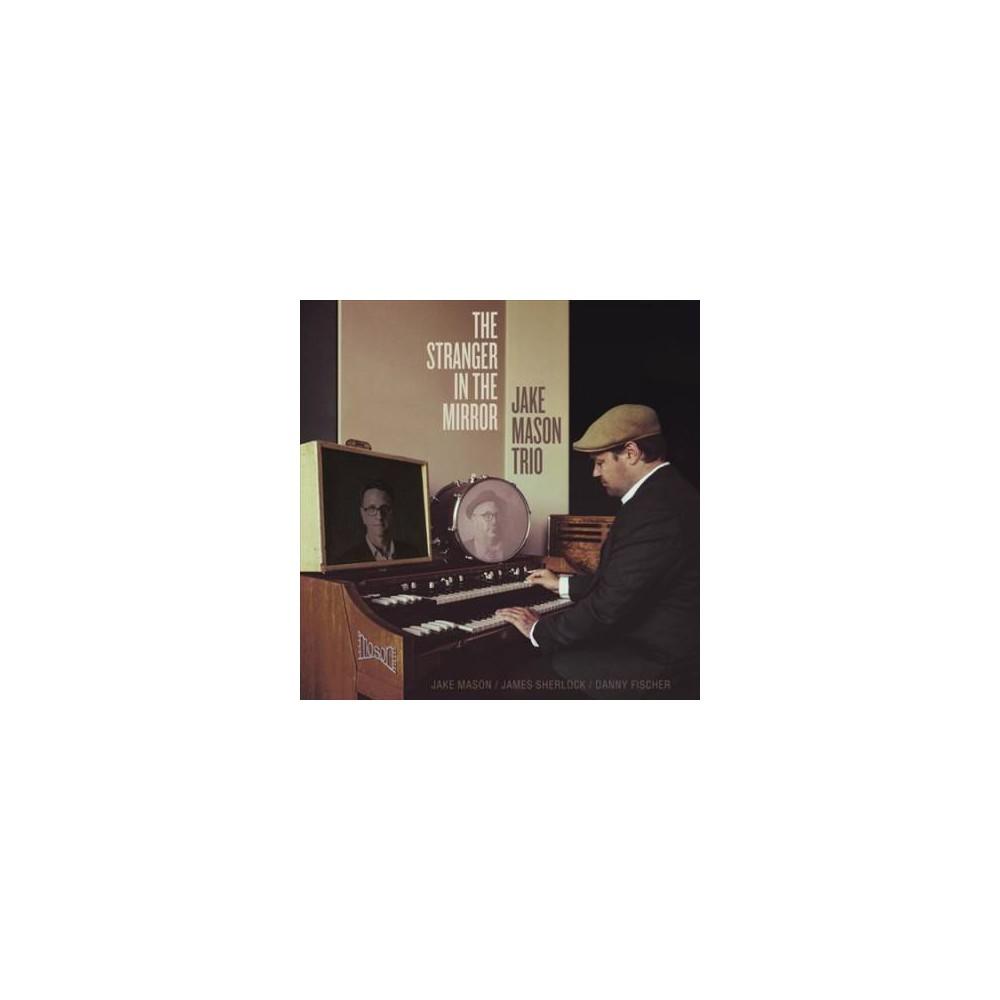 Jake Mason - Stranger In The Mirror (CD)