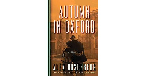 Autumn in Oxford (Paperback) (Alex Rosenberg) - image 1 of 1