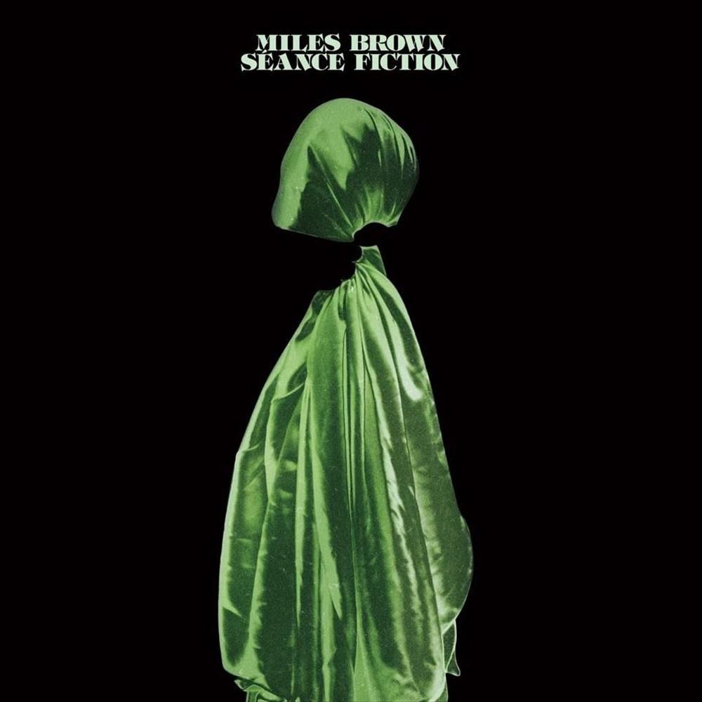 Miles Brown - Seance Fiction (Vinyl)